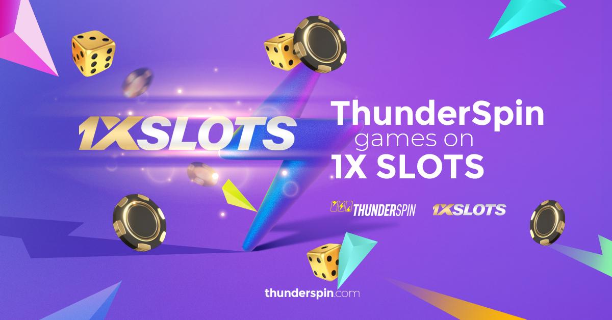 ThunderSpin and 1XSLOTS new partnership
