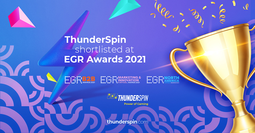 ThunderSpin shortlisted at EGR Awards 2021 - EGR B2B in Software Rising Star category and EGR Marketing & Innovation in Supplier marketing campaign category and EGR North America in 3 categories