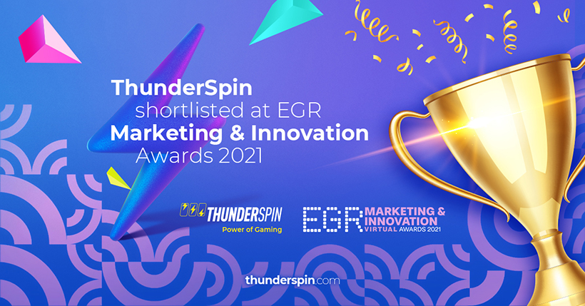 ThunderSpin shortlisted at EGR Marketing & Innovation Awards 2021 in Supplier marketing campaign category